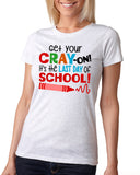 GET YOUR CRAY-ON IT'S THE LAST DAY OF SCHOOL Triblend Sublimation Tee