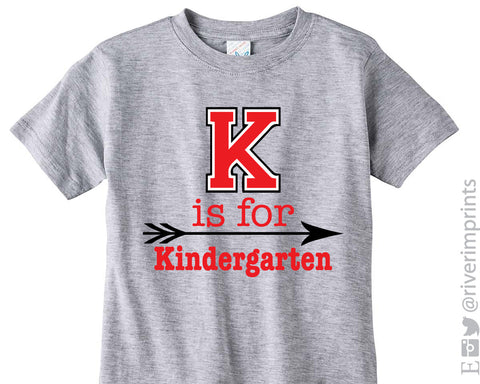 K IS FOR KINDERGARTEN Youth Cotton Tee River Imprints