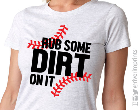 RUB SOME DIRT ON IT Graphic Triblend Tee by River Imprints