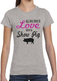 ALL YOU NEED IS LOVE AND A SHOW PIG Youth Glittery Tee