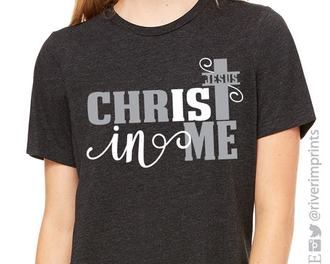 JESUS CHRIST IS IN ME Triblend Tee by River Imprints