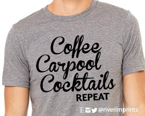 SALE - COFFEE CARPOOL COCKTAILS REPEAT Graphic Triblend Tee Shirt