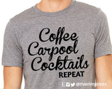 COFFEE CARPOOL COCKTAILS REPEAT Graphic Triblend Tee River Imprints
