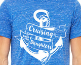 CRUISING WITH MY DAUGHTERS Vacation Triblend Tee