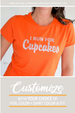 I RUN FOR CUPCAKES Glittery Performance Tee