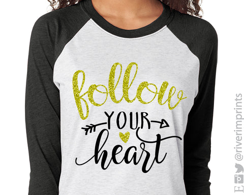 FOLLOW YOUR HEART Glittery Raglan Unisex Triblend Tee