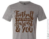 FOOTBALL HARVEST PUMPKINS & YOU Triblend Tee