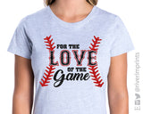 FOR THE LOVE OF THE GAME Glitter Triblend Tee by River Imprints