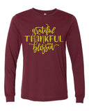 GRATEFUL THANKFUL AND BLESSED Glittery Long Sleeve Triblend Tee