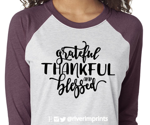 GRATEFUL THANKFUL AND BLESSED Glittery Triblend Raglan by River Imprints