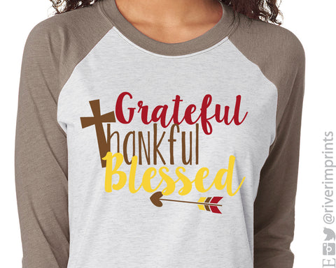 GRATEFUL THANKFUL BLESSED Triblend Raglan by River Imprints