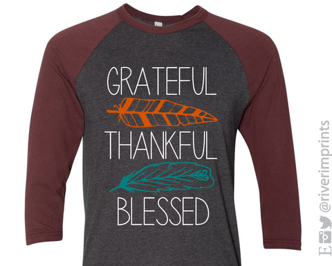 GRATEFUL THANKFUL BLESSED Feather Raglan Blend Tee