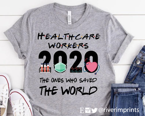 HEALTHCARE WORKERS 2020 Blend Tee Shirt