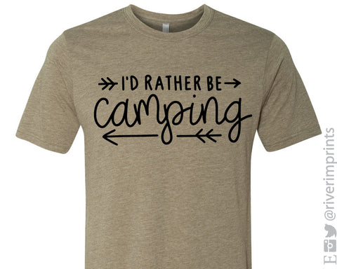SALE - I'D RATHER BE CAMPING Graphic Blend Tee Shirt - READY TO SHIP