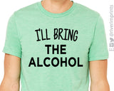 I'LL BRING THE ALCOHOL Graphic Triblend Tee