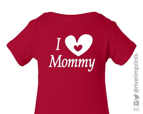 Baby I HEART MOMMY, boy or girl valentine baby one piece bodysuit