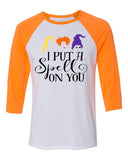 I PUT A SPELL ON YOU Blend Raglan