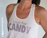 I RUN FOR CANDY Glittery 2-sided Flowy Tank