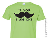 IF YOU MUSTACHE I AM ONE Toddler Cotton Tee by River Imprints