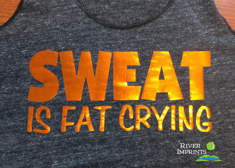 SWEAT IS FAT CRYING Shiny Fitted Tank