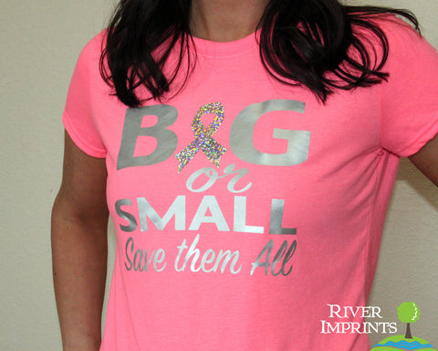 BIG OR SMALL SAVE THEM ALL Shiny Performance Tee by River Imprints