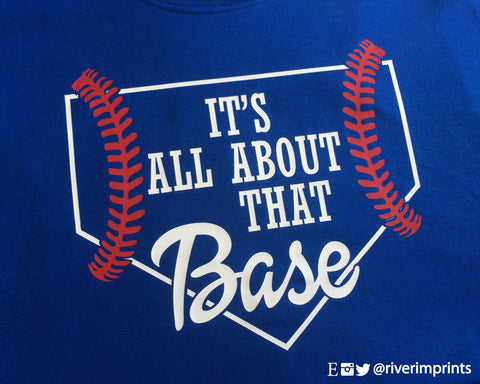 It's All About That BASE T-shirt, Fine Jersey Tee