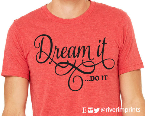 DREAM IT DO IT Graphic Triblend Tee River Imprints