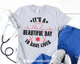 IT'S A BEAUTIFUL DAY TO SAVE LIVES Blend Tee Shirt