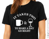 IT TAKES TWO TO MAKE A DAY GO RIGHT Graphic Triblend Tee