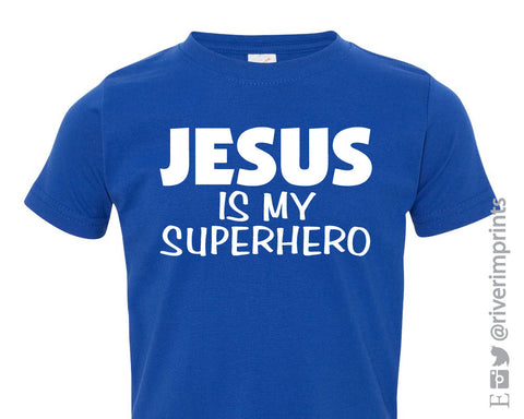 Toddler JESUS is my SUPERHERO, baby and toddler t-shirt