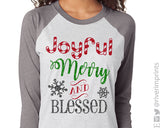 JOYFUL MERRY AND BLESSED Glittery Triblend Raglan by River Imprints