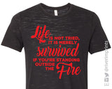 STANDING OUTSIDE THE FIRE Graphic Triblend Tee