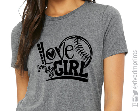 LOVE MY GIRL Softball Triblend Tee by River Imprints