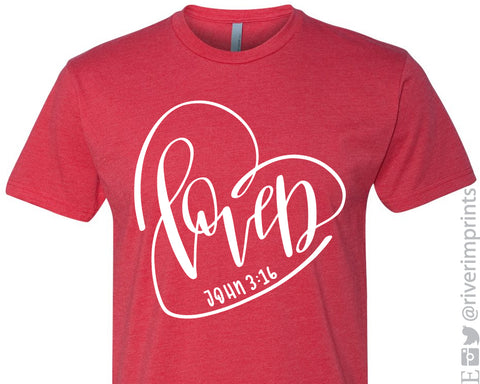 Loved John 3:16 Graphic Valentine's Day t-shirt