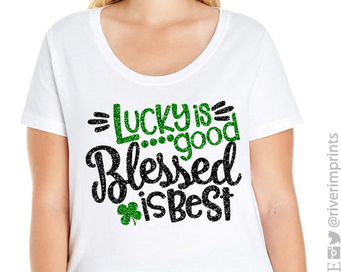 LUCKY IS GOOD, BLESSED IS BEST Glittery Curvy Collection Women's Scoopneck Tee