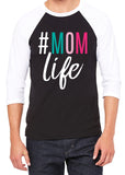 MOM LIFE Multi Color Raglan