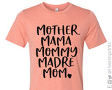 SALE - MOTHER MAMA MOMMY MADRE MOM Graphic Blend Tee Shirt - READY TO SHIP