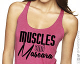 MUSCLES AND MASCARA Fitted Tank
