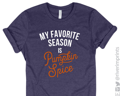My Favorite Season is Pumpkin Spice Graphic Blend Tee