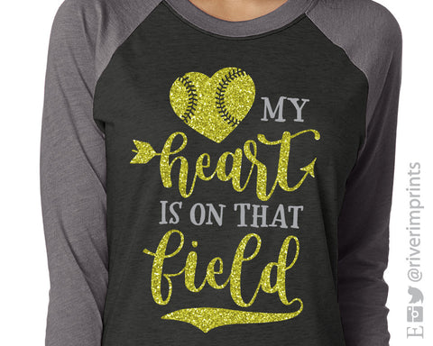 MY HEART IS ON THAT FIELD Glittery Triblend Softball Raglan by River Imprintss