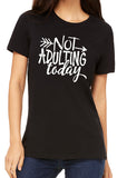 NOT ADULTING TODAY Graphic Triblend T-shirt by River Imprints