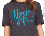 NURSE LIFE Glitter Triblend Tee by River Imprints