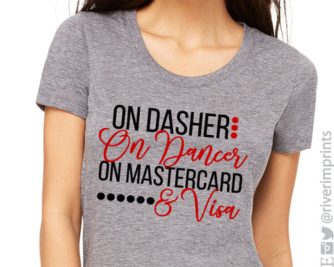 ON DASHER ON DANCER ON MASTERCARD & VISA graphic triblend tee