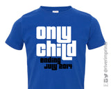 ONLY CHILD, ENDING DATE Personalized Toddler Cotton Tee River Imprints