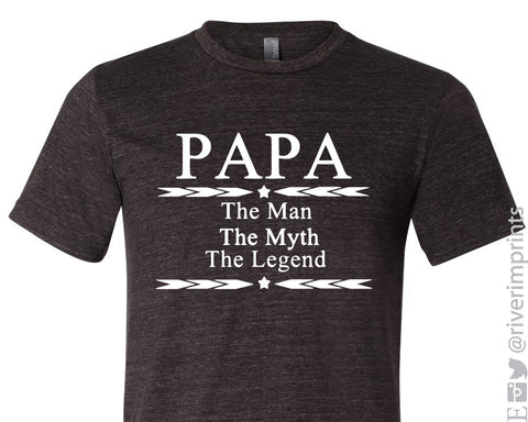 PAPA - THE MAN, THE MYTH, THE LEGEND Triblend Tee