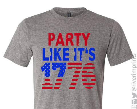 PARTY LIKE IT'S 1776 Graphic Triblend Tee by River Imprints