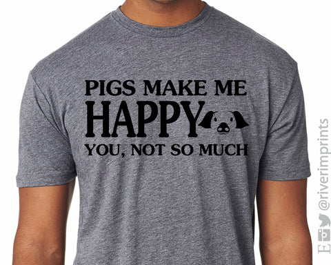 PIGS MAKE ME HAPPY Graphic Triblend Tee by River Imprints