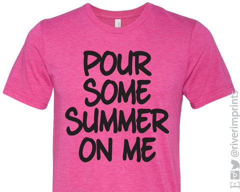 POUR SOME SUMMER ON ME Graphic Triblend Tee