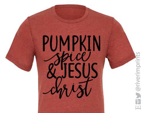 PUMPKIN SPICE AND JESUS CHRIST Graphic Triblend Tee