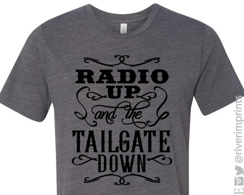 RADIO UP and the TAILGATE DOWN Graphic Triblend Tee